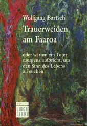 Cover Wolfgang Bartsch, Trauerweiden