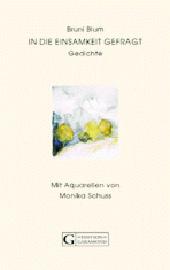 Cover Bruni Blum, In die Einsamkeit gefragt