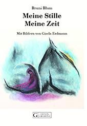 Buchumschlag Bruni Blum/Erdmann meine Stille, meine Zeit