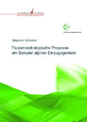 Bild Stephan Schober, Flussmorphologische Prozesse