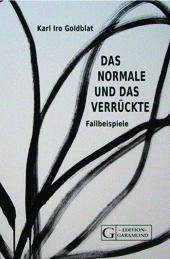 Bild Karl Iro Goldblat, Das Normale, Geschichten