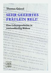"Cover Thomas Griessl: ""Sehr geehrtes Fräulein Reli!"""