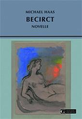 Bild Michael Haas, Becirct, Novelle, Edition Garamond.