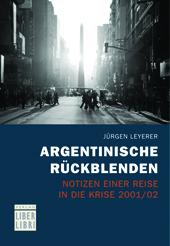 Cover Jürgen Leyerer, Argentinische Rückblenden