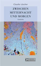 Bild Claudia Löscher, Zwischen Mitternacht ...