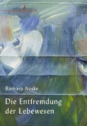 Buchumschlag Barbara Noske, Die Entfremdung