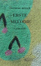 "Cover Ingeborg Rinner ""Erste Melodie"""